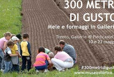 '300 metri di gusto', evento enogastronomico alle Gallerie di Piedicastello