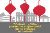 Vietnam e Italia più vicine per sviluppare il turismo
