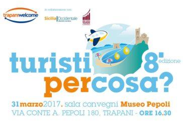 Turisti per cosa?, a Trapani si fa il punto del turismo in provincia