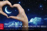 In 200 borghi di tutta Italia è in arrivo la seconda edizione della Notte Romantica