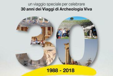 30 candeline e un itinerario inedito per I Viaggi di Archeologia Viva
