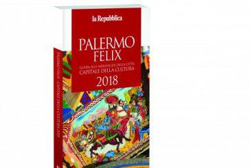 Ecco 'Palermo Felix': 23 itinerari urbani nel volume delle Guide di Repubblica