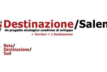 Oggi e domani la presentazione del progetto 'Destinazione Salento'