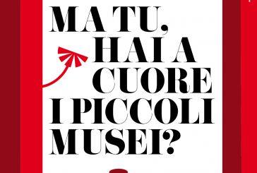 Giornata Nazionale dei Piccoli Musei, la 3^ edizione sarà a settembre