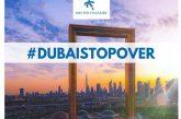 'Dubai StopOver': un'esclusiva 'Idee Per Viaggiare' per soggiorni entro settembre