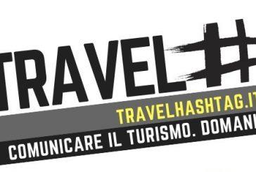 A Milano la 2^ edizione di Travel Hashtag
